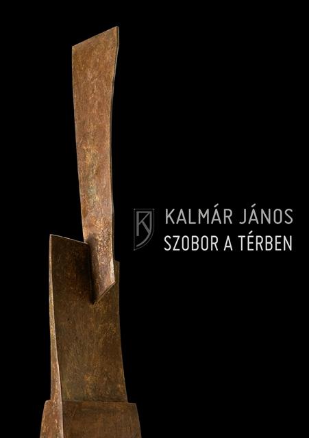 Kalmar Janos Szobor a térben